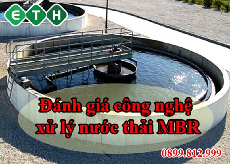 nhan xet cong nghe xu ly nuoc thai mbr