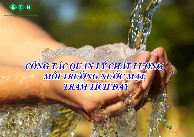 cong tac quan ly chat luong moi truong nuoc mat tram tich day
